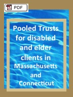 Download comparison of Pooled Trusts in Massachusetts and Connecticut